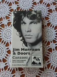 Jim Morrison & Doors / Canzoni (Tutti I Testi Originali, Con La Traduzione) - Italia - Jim Morrison & Doors / Canzoni (Tutti I Testi Originali, Con La Traduzione) - Italia
