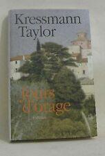 Jours d'orage - Taylor Kressmann - 241 pages - Roman NEUF