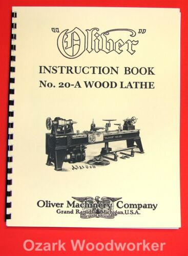 OLIVER No 20-A Pattern Makers Wood Turning Lathe Owner/'s and Parts Manual 1034