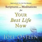 Scriptures and Meditations for Your Best Life Now by Joel Osteen (Hardback, 2006)