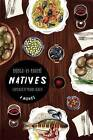 Natives by Inongo Makome (Paperback, 2015)