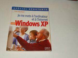 Alerte Je Me Mets à L'ordinateur Et à L'internet Avec Windows Xp - Yves Heuillard 2003