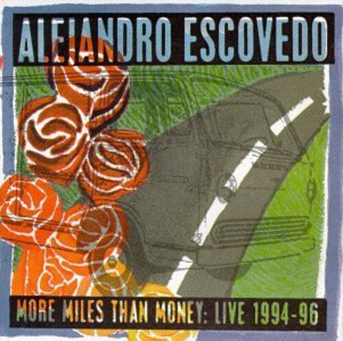 Alejandro Escovedo - More Miles Than Money [New CD]