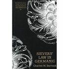 Sievers' Law in Germanic by Charles M Barrack (Hardback, 1998)
