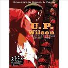 Live At the 100 Club, London 1998 by U.P. Wilson (DVD, Jul-2013, JSP Records)