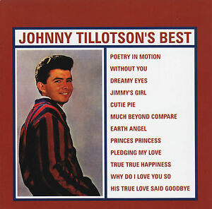 JOHNNY-TILLOTSON-BEST-CD-EARTH-ANGEL-POETRY-MOTION-60-039-s-GREATEST-HITS-NEW