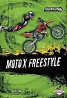 Moto X Freestyle by Patrick G Cain (Paperback / softback)