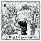 Mirthless - Dirge for Your Suicide (2013)