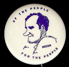 UNUSUAL RICHARD NIXON CARTOON BUTTON OF THE PEOPLE...