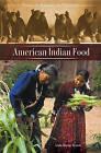 American Indian Food by Linda Murray Berzok (Hardback, 2005)