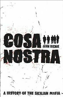 Cosa Nostra: A History of the Sicilian Mafia von Dickie,... | Buch | Zustand gut