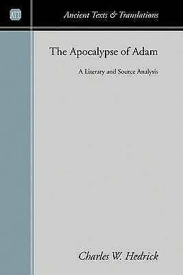 Apocalypse of Adam : A Literary and Source Analysis, Paperback by Hedrick, Ch...