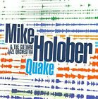 Quake * by Mike Holober & the Gotham Jazz Orchestra (CD, May-2009, Sunnyside)