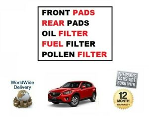 FOR-MAZDA-CX5-2-2DT-2011-gt-ON-FRONT-REAR-PADS-SET-OIL-FUEL-POLLEN-FILTERS