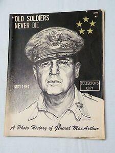 OLD-SOLDIERS-NEVER-DIE-Photo-History-General-George-Mac-Arthur-1964-VG