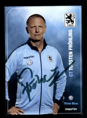 Torsten Fröhling  Autogrammkarte TSV 1860 München 2015-16 Original Signiert