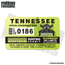 Tennessee Zombie Hunter Hunting Permit Decal Sticker Outbreak Response Unit E4m