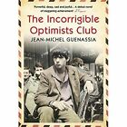 The Incorrigible Optimists Club by Jean-Michel Guenassia (Paperback, 2014)