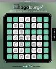 LogoLounge 6: 2,000 International Identities by Leading Designers by Catharine Fishel, Bill Gardner (Hardback, 2011)