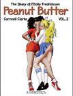 Peanut Butter: v. 2: Diary of Molly Fredrickson by Cornnell Clarke (Paperback, 2003)