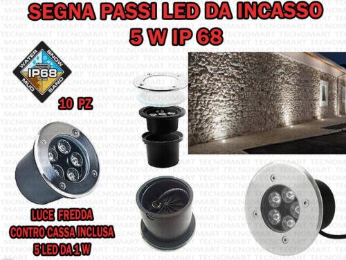 10 FARETTI LED DA INCASSO 5 W LUCE FREDDA SEGNA PASSO CALPESTABILE IP68 GIARDINO