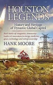 Houston-Legends-History-and-Heritage-of-Dynamic-Global-Capitol-ExLibrary