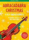Abracadabra Christmas: Violin Showstoppers by Christopher Hussey (Paperback, 2015)