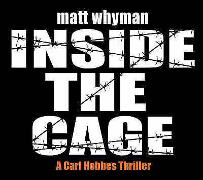 Matt Whyman, Inside The Cage, Very Good Book