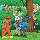 Zusammen Sind Wir Am Besten by Sergio Blanco (Paperback / softback, 2014)