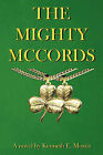 The Mighty McCords by Kenneth E Morris (Paperback / softback, 2008)