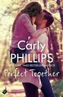 Perfect Together by Carly Phillips (Paperback, 2014)