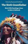 The Sixth Grandfather: Black Elk's Teachings Given to John G. Neihardt (1985, Taschenbuch)