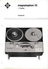 Service Manual-Bedienungsanleitung für Telefunken Magnetophon M 15 ¼ Geräte