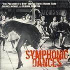 Symphonic Dances von United States Marine Band (2012)