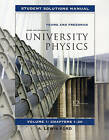University Physics: v. 1, Chapters 1-20: Student Solutions Manual by Lewis Ford, Hugh D. Young, Roger A. Freedman, Tom Sandin (Paperback, 2007)