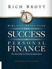 Biblical Principles for Success in Personal Finance: Your Road Map to Financial Independence by Rich Brott (Paperback, 2006)
