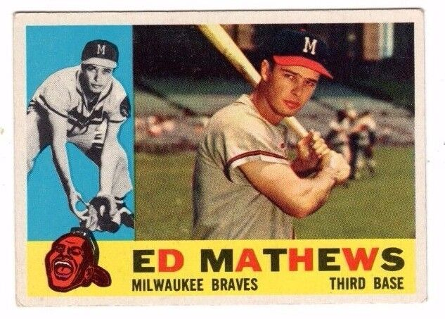 1960 Topps #420 Ed Mathews - Milwaukee Braves, Excellent - Mint Condition'