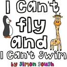 I Can't Fly and I Can't Swim by Simon Gough (Paperback, 2011)