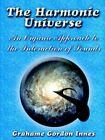 The Harmonic Universe 9781420803877 by Grahame Gordon Innes Book