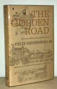 Felix-Riesenberg-Jr-The-Golden-Road-1st-1st-California-039-s-Spanish-Mission
