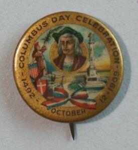 1909 Columbus Day Celebration Rare Celluloid Pinback Christopher Columbus 9184