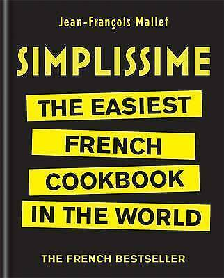 1 of 1 - Simplissime: The Easiest French Cookbook in the world by Mallet, Jean-François