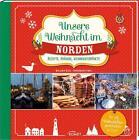 Unsere Weihnacht im Norden von Melanie Kiel und Frederike Treu (2016, Gebundene Ausgabe)