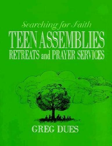 Teen Assemblies, Retreats and Prayer Services, Dues, Greg, Good Book