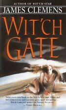 Wit'ch Gate (The Banned and the Banished, Book 4) Clemens, James Mass Market Pa
