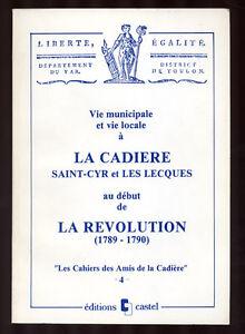 VIE-MUNICIPALE-VIE-LOCALE-A-LA-CADIERE-SAINT-CYR-LES-LECQUES-AU-DEBUT-REVOLUTION