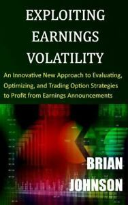 Exploiting-Earnings-Volatility-An-Innovative-New-Approach-to-Evaluating-Optimi