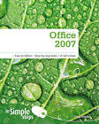 Microsoft Office 2007 in Simple Steps by Greg Holden (Paperback, 2009)