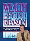 Wealth Beyond Reason by Bob Doyle (Paperback, 2003)