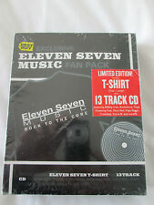 Eleven Seven Music Fan Pack - Limited Edition CD + T Shirt - NEW/SEALED